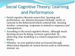 social cognitive theory learning and performance