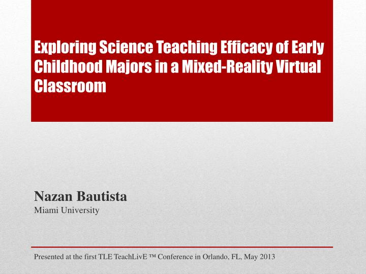exploring science teaching efficacy of early childhood majors in a mixed reality virtual classroom n.
