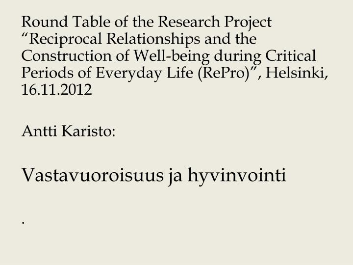 """Round Table of the Research Project """"Reciprocal"""