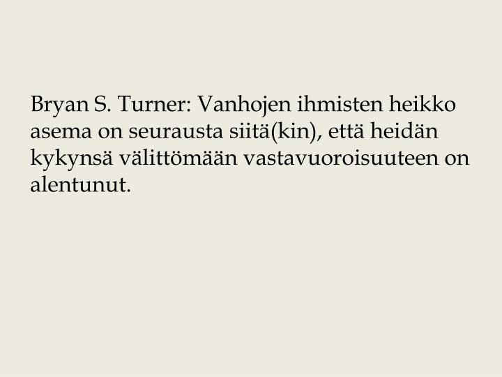 Bryan S. Turner: