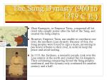 the song dynasty 960 to 1279 c e