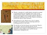 the sui dynasty 589 to 618 c e