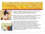 the tang dynasty 618 to 907 c e