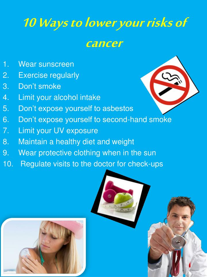 10 Ways to lower your risks of cancer
