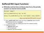 buffered rio input functions