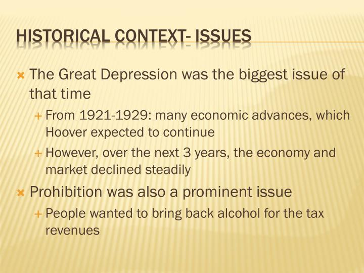 The Great Depression was the biggest issue of that time