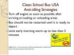 clean school bus usa anti idling strategies