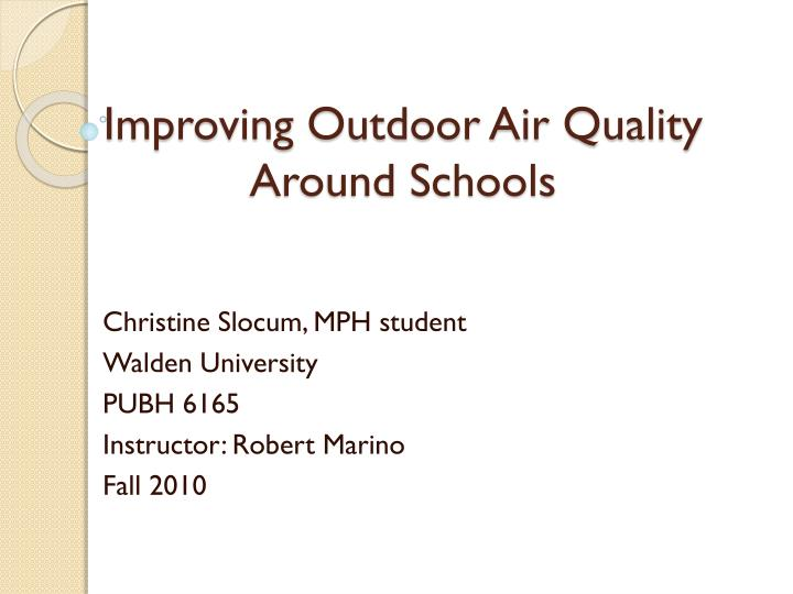 improving outdoor air quality around schools n.