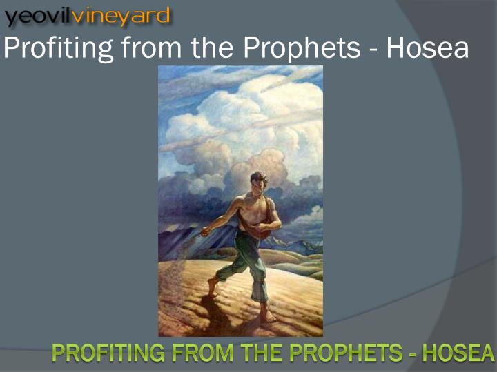 profiting from the prophets hosea n.