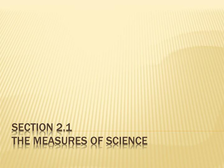 section 2 1 the measures of science n.