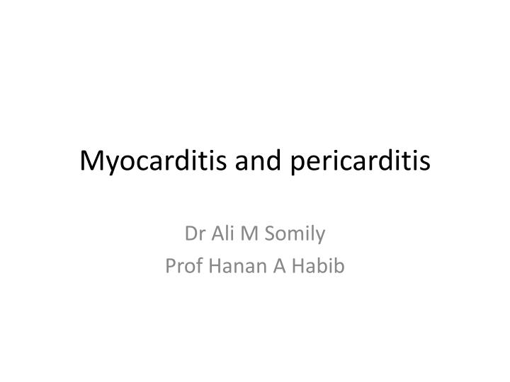 myocarditis and pericarditis n.