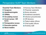 perioperative susp team members