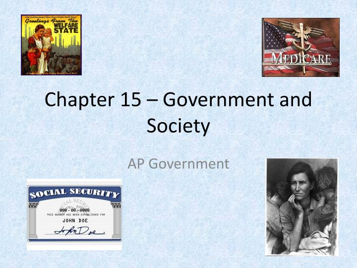 chapter 15 government and society n.