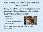 who should get assistance from the government