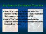 key battles in the hundred years war
