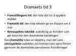 dramaets tid 3