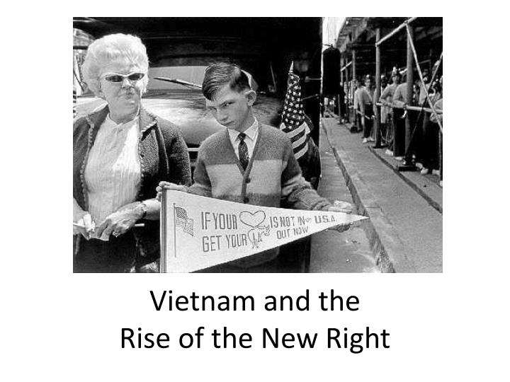 vietnam and the rise of the new right n.