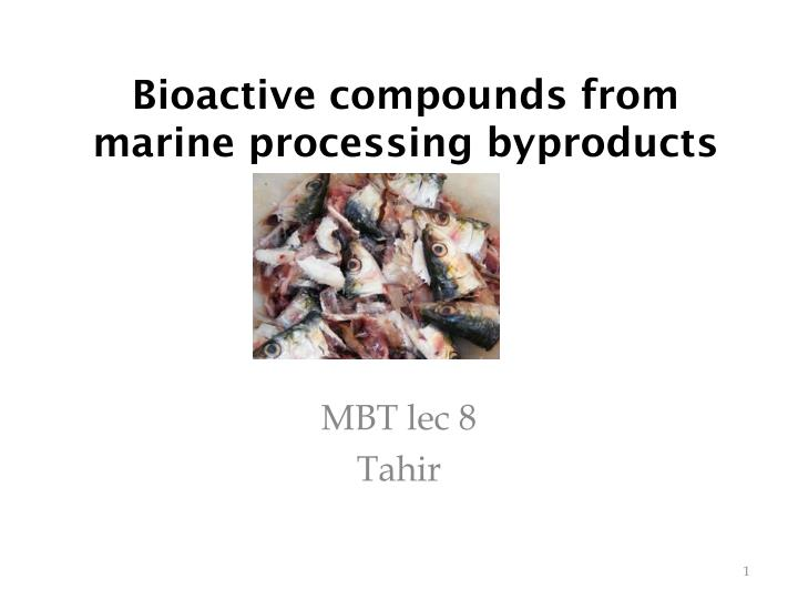 bioactive compounds from marine processing byproducts n.