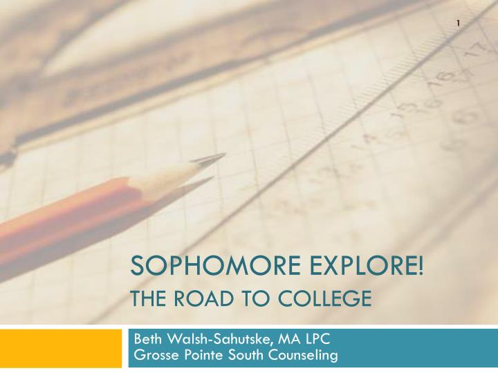 sophomore explore the road to college n.