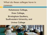 what do these colleges have in common3