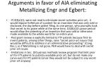 arguments in favor of aia eliminating metallizing engr and egbert