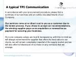 a typical tpi communication