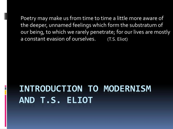 introduction to modernism and t s eliot n.