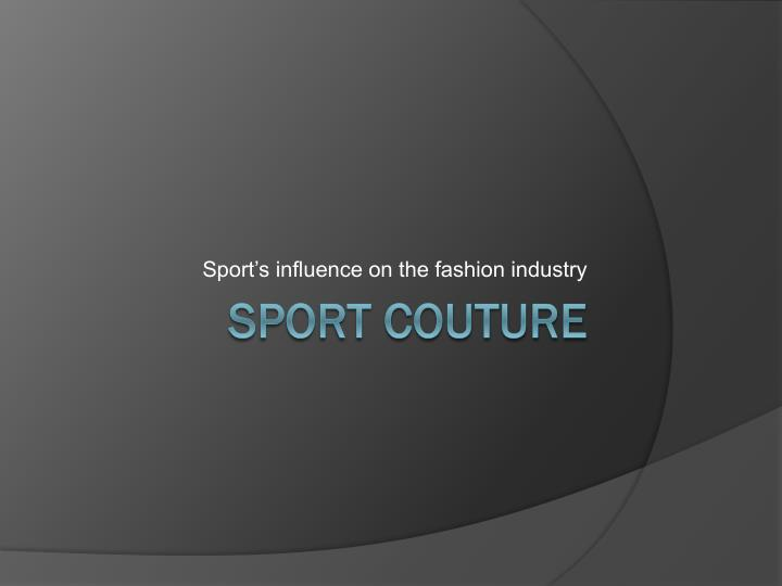 sport s influence on the fashion industry n.