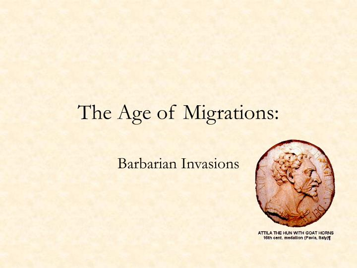 the age of migrations n.