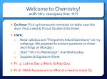 welcome to chemistry with mrs guirguis rm 405