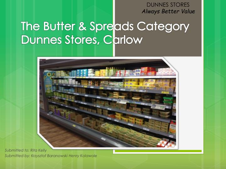 the butter spreads category dunnes stores carlow n.