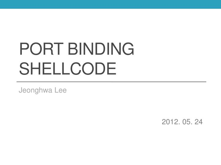 port binding shellcode n.
