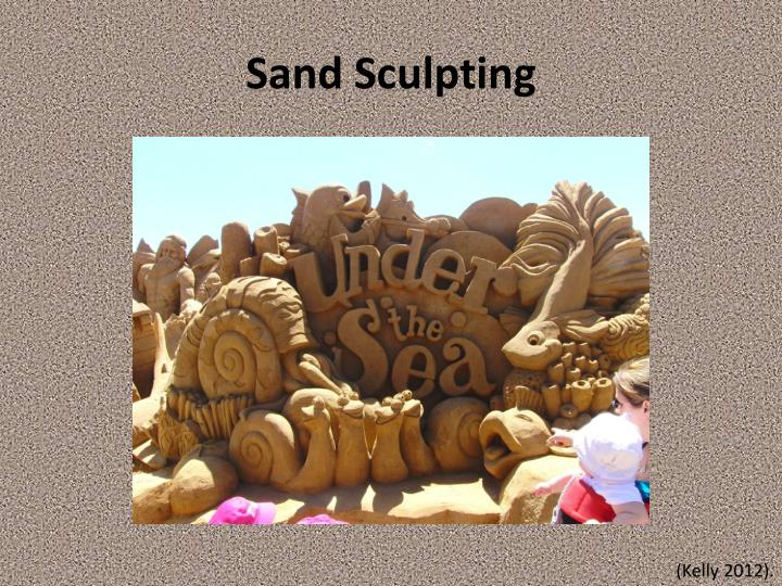 sand sculpting n.