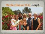 marilee dunker 2013