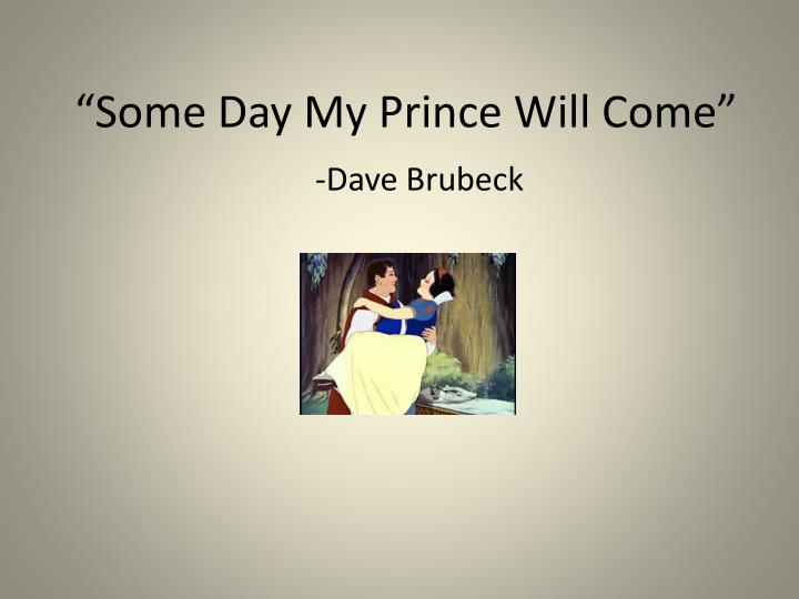 some day my prince will come n.