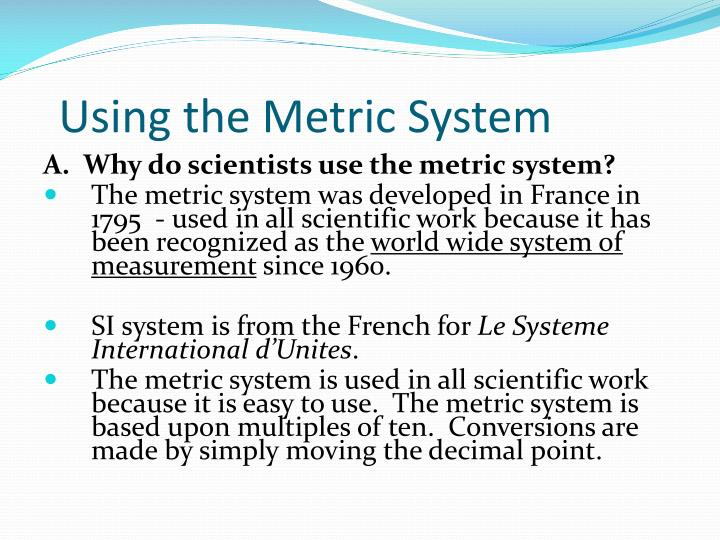 using the metric system n.