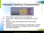 habitable dwelling characteristics