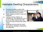 habitable dwelling characteristics1