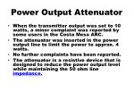 power output attenuator