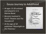 sousa journey to adulthood