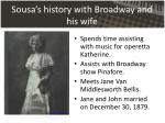 sousa s history with broadway and his wife