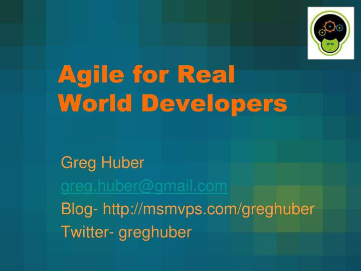 agile for real world developers n.