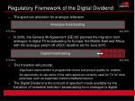 regulatory framework of the digital dividend