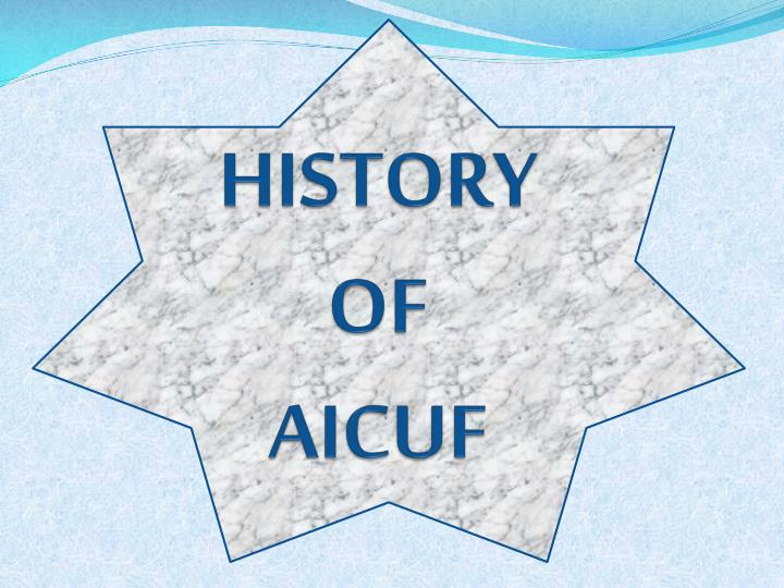 history of aicuf n.