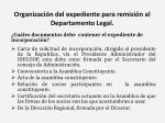 organizaci n del expediente para remisi n al departamento legal