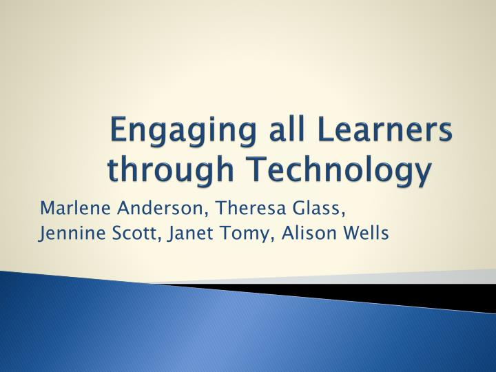 engaging all learners through technology n.