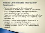 what is differentiated instruction continued