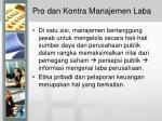 pro dan kontra manajemen laba