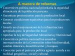 a manera de reformas