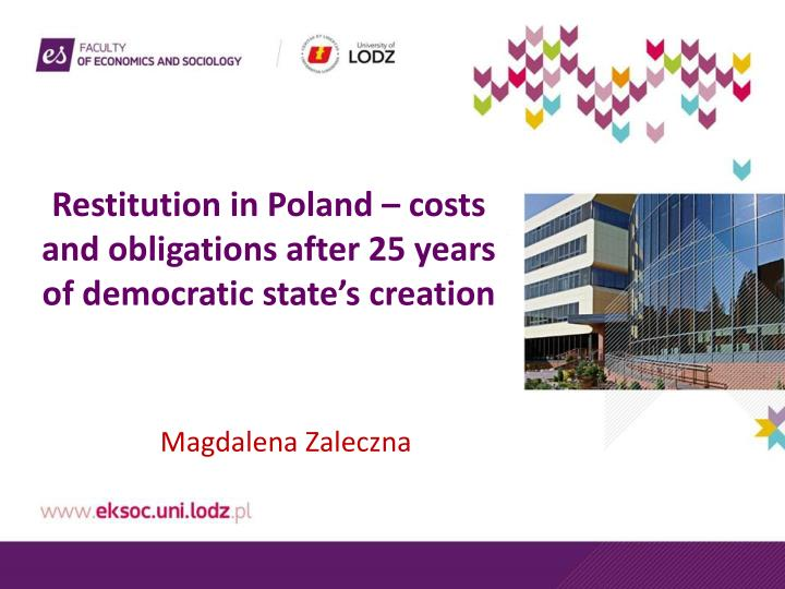 restitution in poland costs and obligations after 25 years of democratic state s creation n.